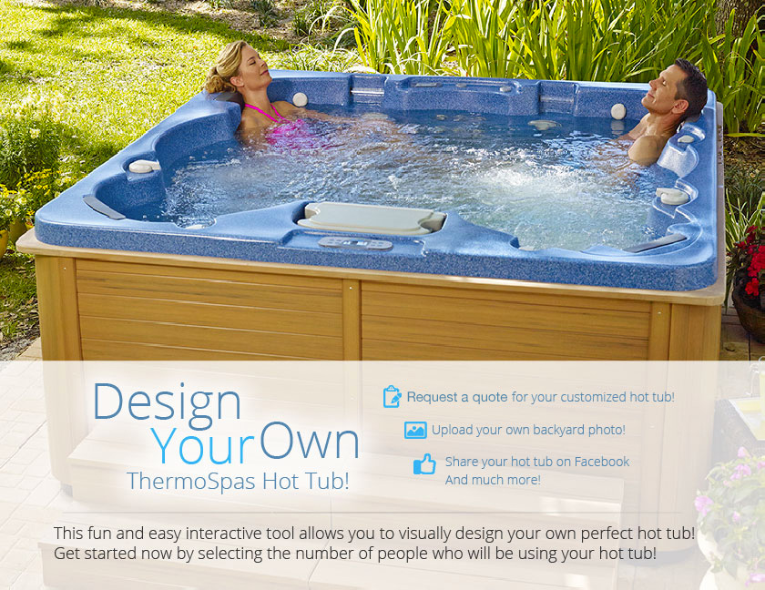 Design Your Own Hot Tub | ThermoSpas Hot Tubs